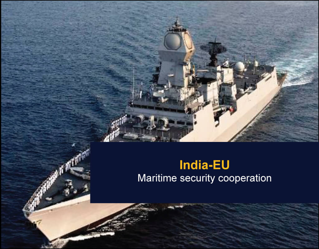 India-EU - Maritime security cooperation - EU India Twinning Think Tanks Initiative
