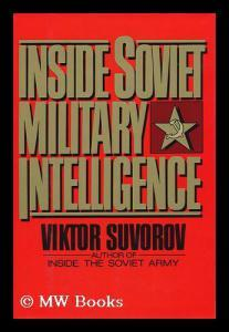 Inside Soviet Military Intelligence