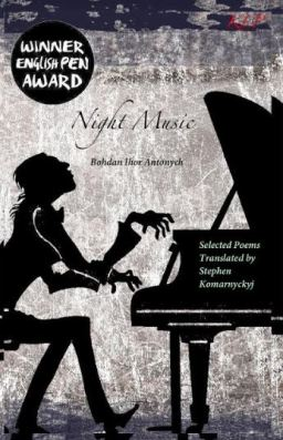 "The cover of ""Night Music,"" a collection of Antonych's poetry translated by Steven Komarnyckyj"