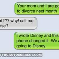 Auto correct fail... Disneyland to Divorce