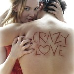 Crazy Love press release