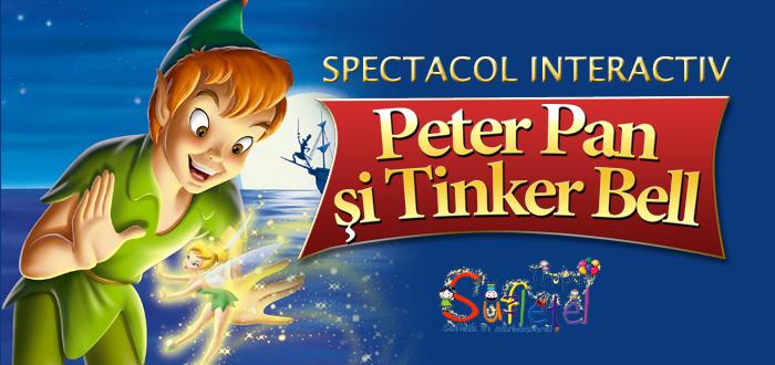 Pentru cei mici! Spectacol interactiv: PETER PAN si TINKER BELL