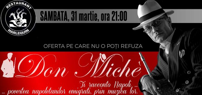 """""""Ti Racconto Napoli"""", concert inedit, cu Don Miche, la Halrequin"""
