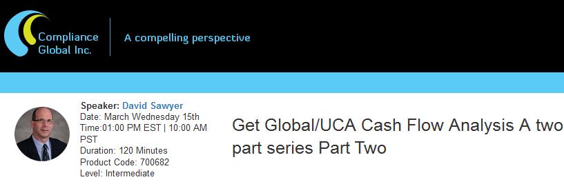 Get Global/UCA Cash Flow Analysis A two part series Part Two - Webinar