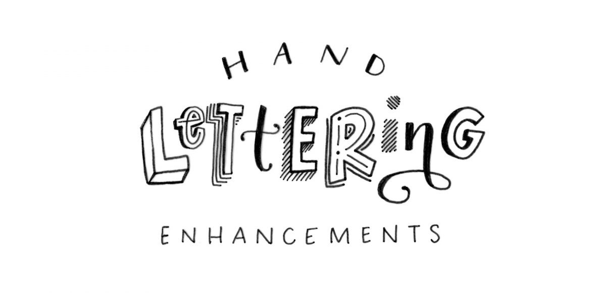 10 Hand Lettering Enhancements Anyone Can Do - Every-Tuesday
