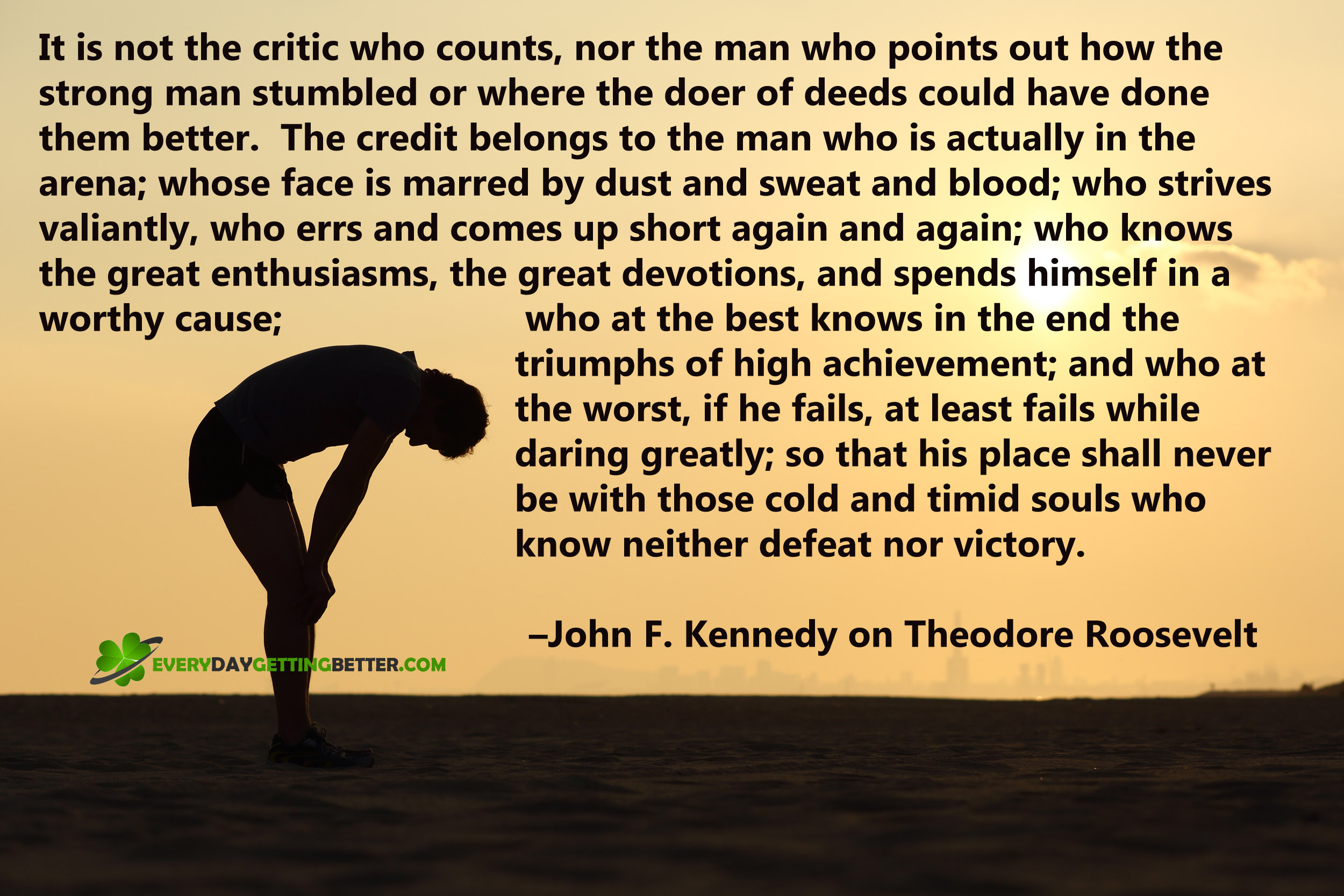 Teddy Roosevelt Quotes Wallpaper Daring Greatly Every Day Getting Better