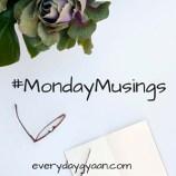 #MondayMusings