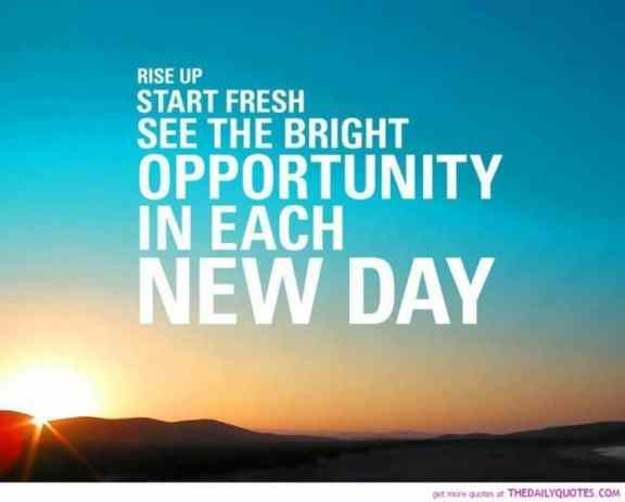 inspirational picture quotes about new days of life