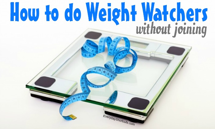 How to do Weight Watchers Without Joining