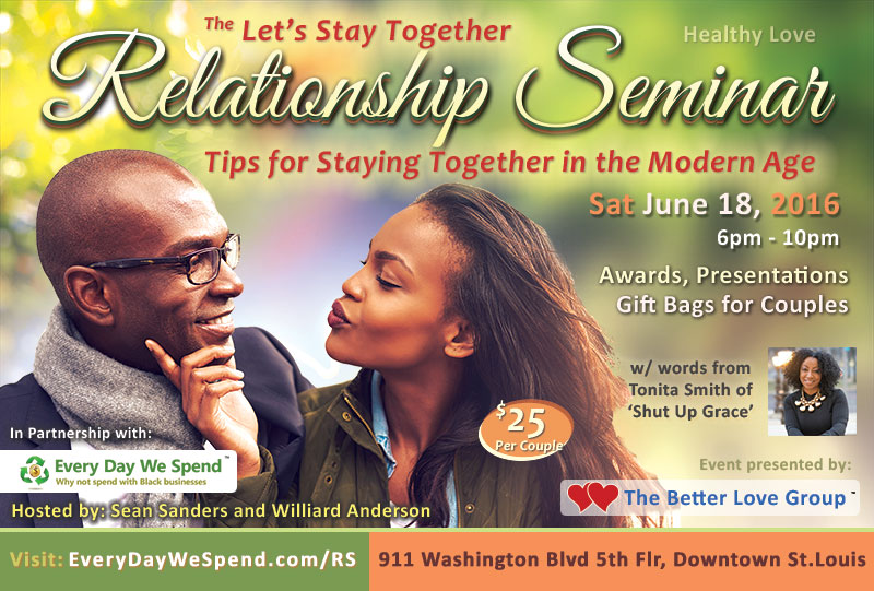 The Let\u0027s Stay Together Relationship Seminar Every Day We Spend - seminar flyer