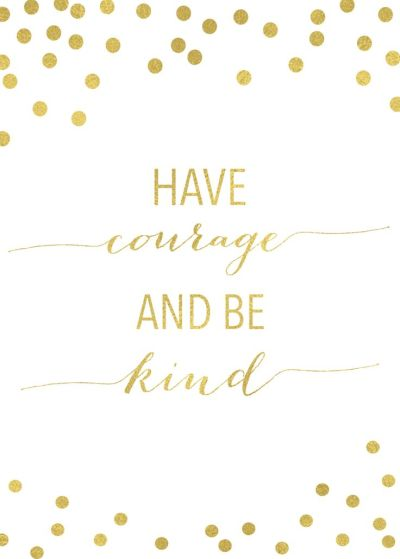 Have Courage And Be Kind: A Letter to My Little Ones | Team Buna