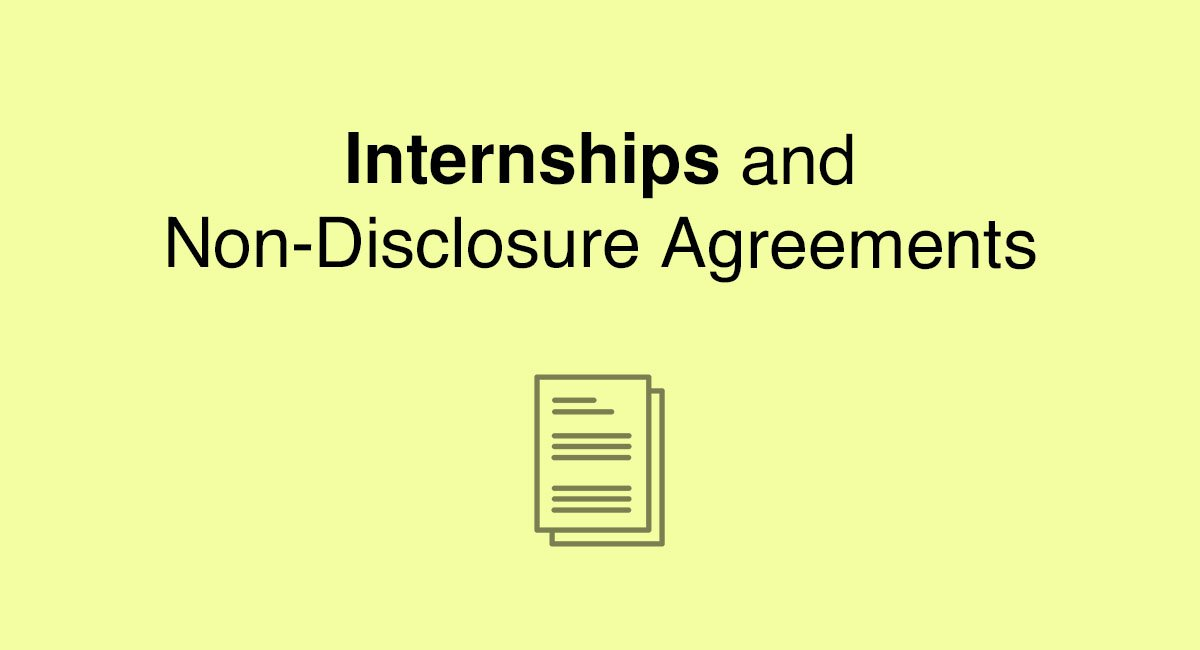 Internships and Non-Disclosure Agreements - EveryNDA - non disclosure agreements