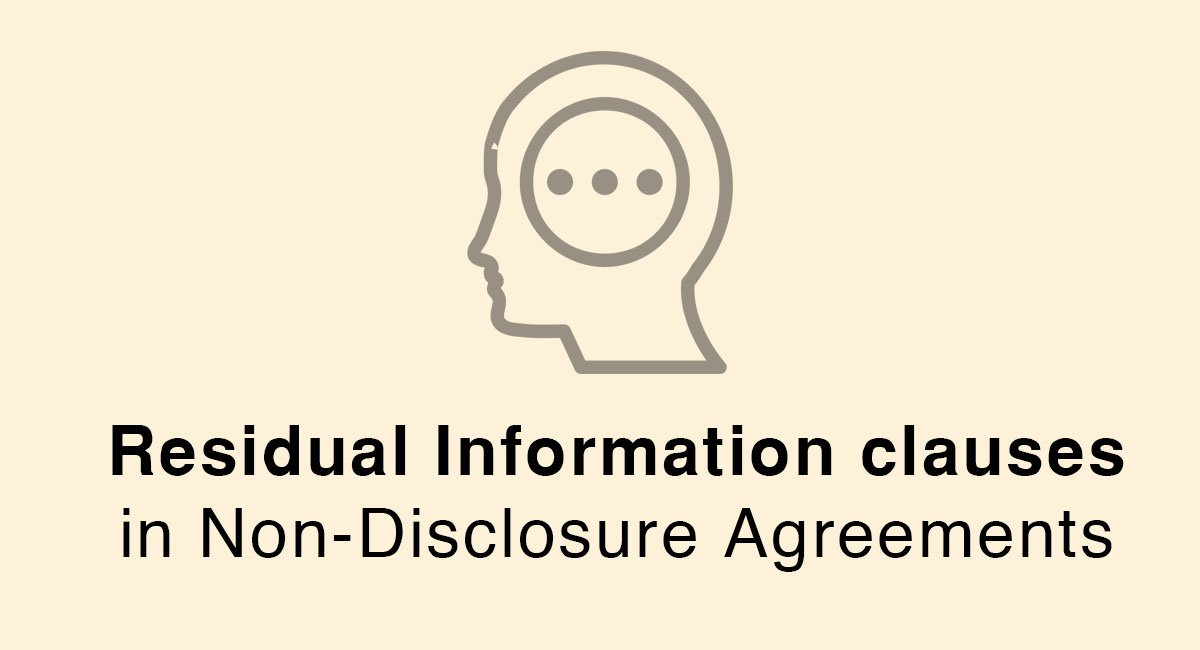 Residual Information clauses in Non-Disclosure Agreements - EveryNDA - non disclosure agreements