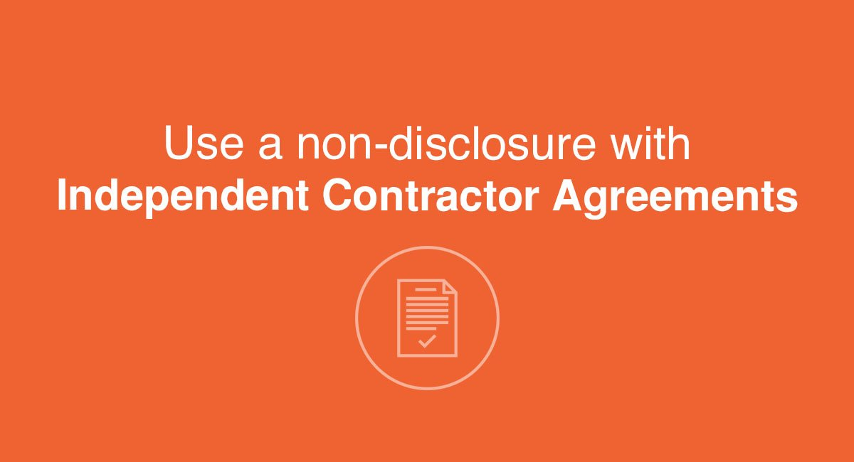 Use a NDA with Independent Contractor Agreements - EveryNDA - contractor confidentiality agreement
