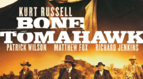 """Bone Tomahawk"" Review"