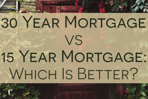 Not sure whether you should get a 30 year or 15 year mortgage? Run the numbers and consider these important factors. The results might surprise you!