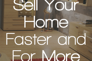 You've listed your home on the market and want to move. Don't play the waiting game - use these 6 tips to sell your home faster and get more money for it!
