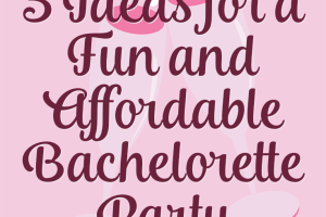 Overwhelmed at the thought of shelling out tons for a weekend or week-long getaway with girlfriends? Try these 5 ideas for an affordable bachelorette party.