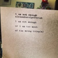 i am not enough.