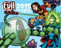 Evil Inc 2015 Calendar