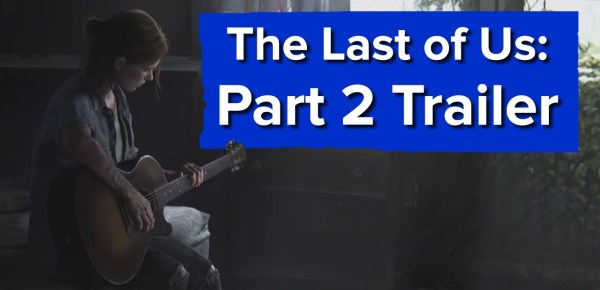 Here's the announcement trailer for The Last of Us: Part II