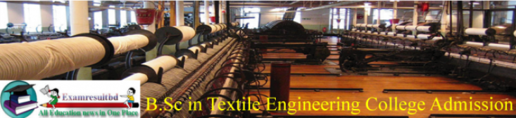 BSc in Textile Engineering Course Admission