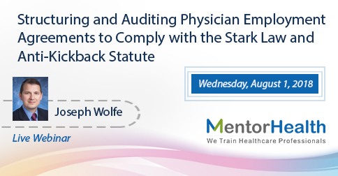 Structuring And Auditing Physician Employment Agreements To Comply - employment agreements