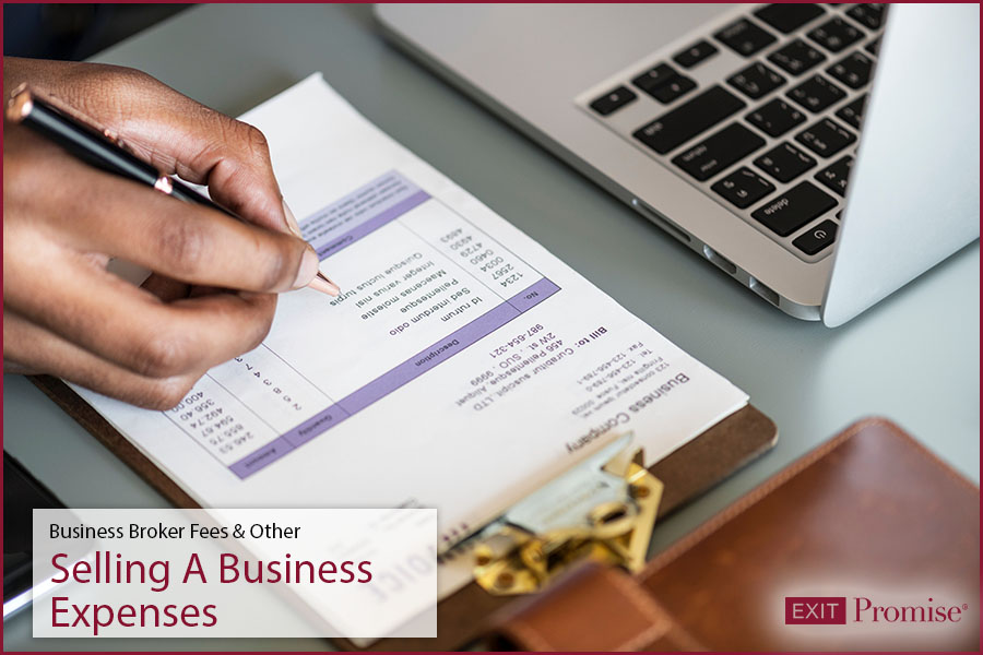 Business Broker Fees - Other Selling a Business Expenses Exit Promise