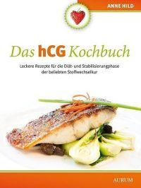 Das hCG Kochbuch - Anne Hild - Buch kaufen | exlibris.ch