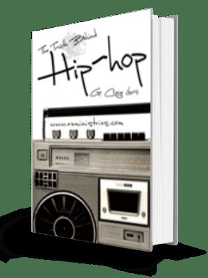 Truth Behind Hip Hop Book