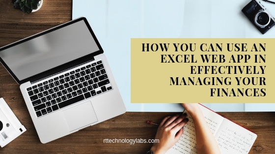 Using Excel Web App in Managing your Finances Rttechnologylabs