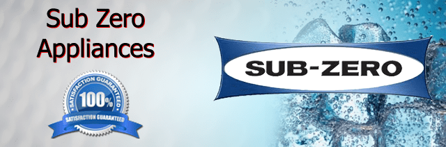 Sub Zero Appliance Repair Pasadena Authorized Service