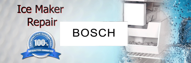 Bosch Ice Maker Repair Pasadena Authorized Service