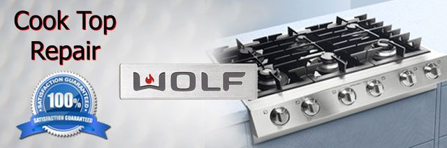 Wolf Cook Top Repair Pasadena Authorized Service