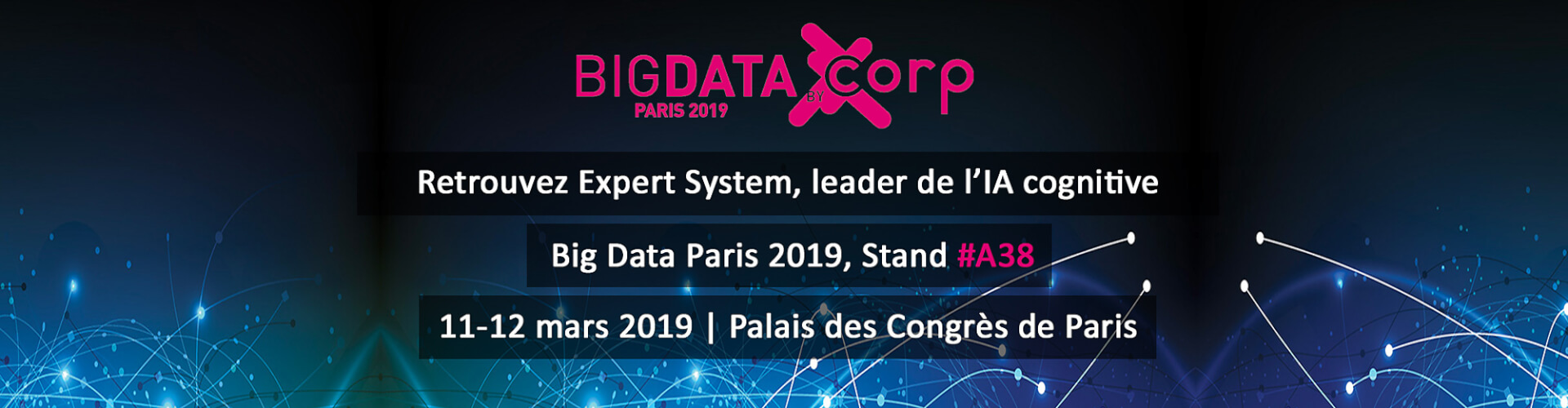 Big Data Salon Expert System Participe à Big Data 2019 L événement