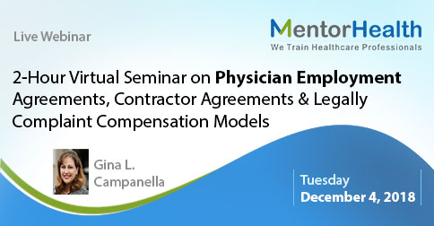 2 Hour Virtual Seminar on Physician Employment Agreements 12/4/2018