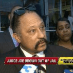 Judge Joe Brown Thrown in Jail