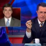 "Stephen Colbert – Sean Hannity ""Has The Ability to Get His Head Up His Own Ass"" – Video"