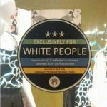 """Exclusively For White People"" Signs Popping up In Texas"