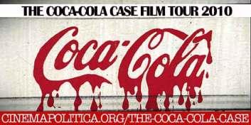 Coca Cola Case Tour with Cinema Politica