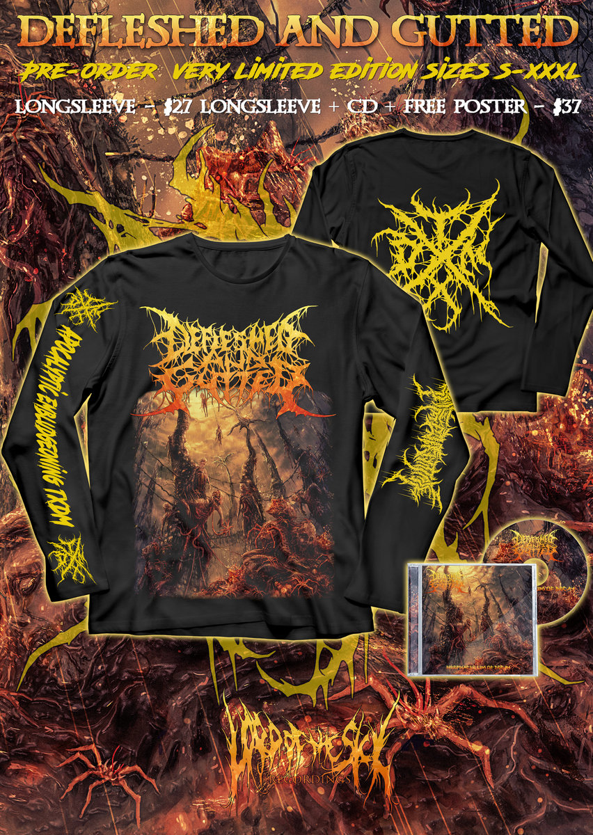 Xxxl Poster Pre Order Longsleeve Defleshed And Gutted Cd Free Poster