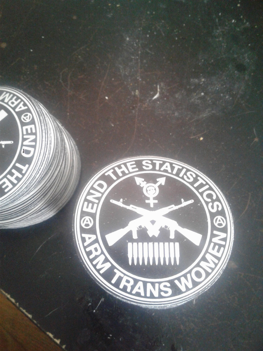 Stickers Bordeaux End The Statistic Arm Trans Women Sticker Neckbeard Deathcamp