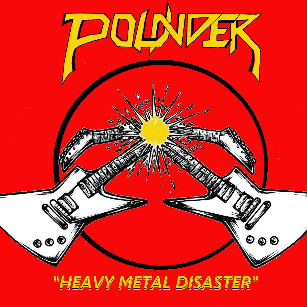 On Heavy Metal Heavy Metal Disaster Pounder