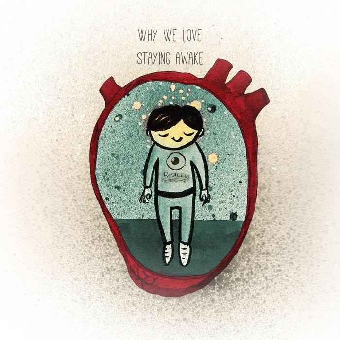 Staying Awake Why We Love