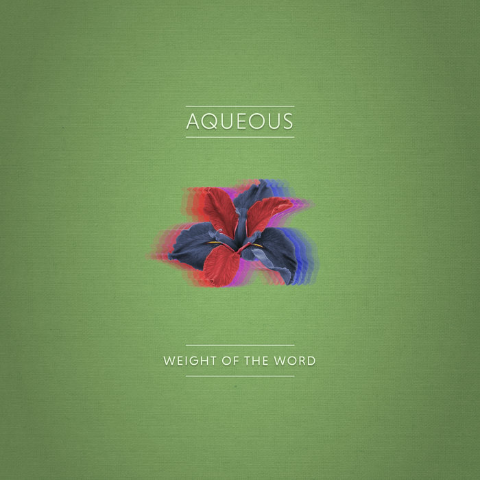 Weight of the Word Aqueous