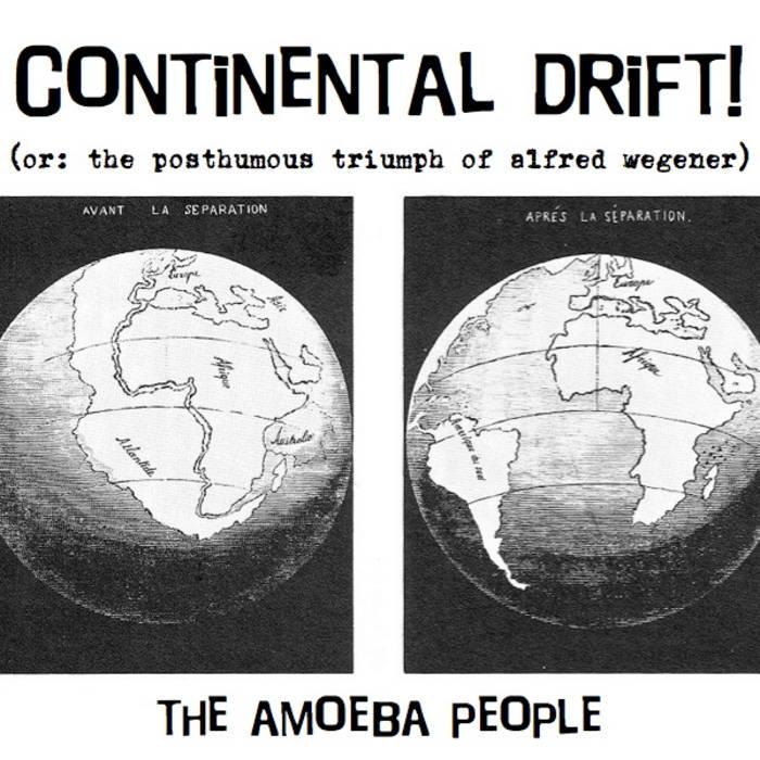 Continental Drift (original demo version) The Amoeba People