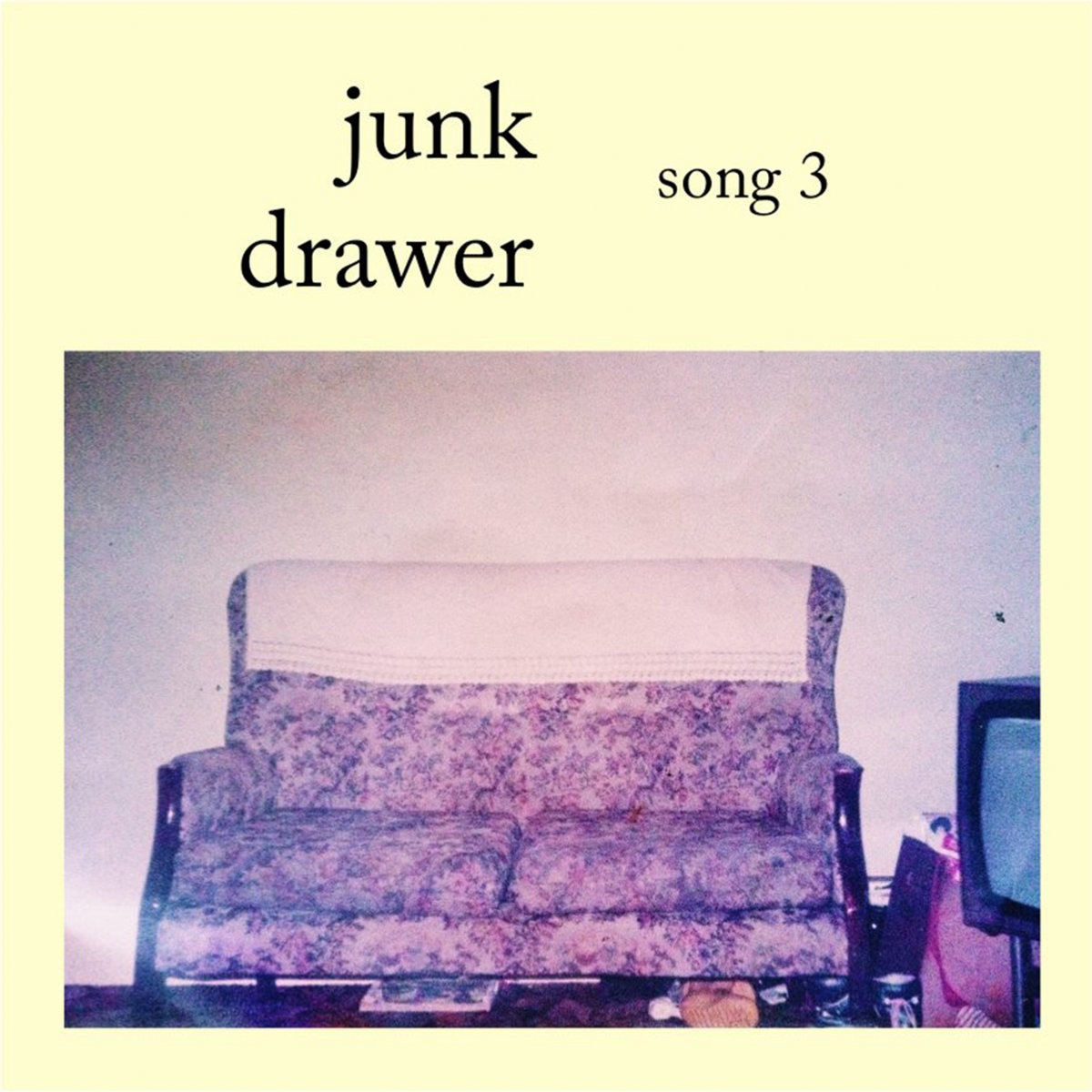 Sofa Easy Lyrics Song 3 Junk Drawer