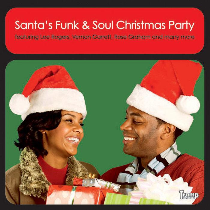 Santa\u0027s Funk  Soul Christmas Party 1 Tramp Rec
