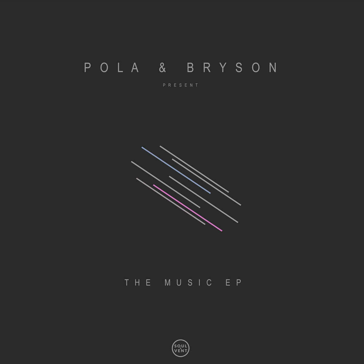The Music Ep Pola Bryson The Music Ep Sv011 Soulvent Records