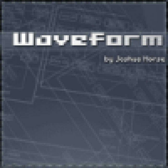 Waveform Joshua Morse